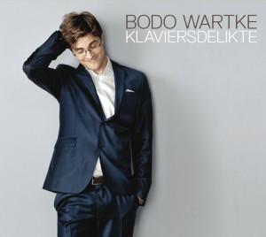 Bodo Wartke Cover Klaviersdelikte