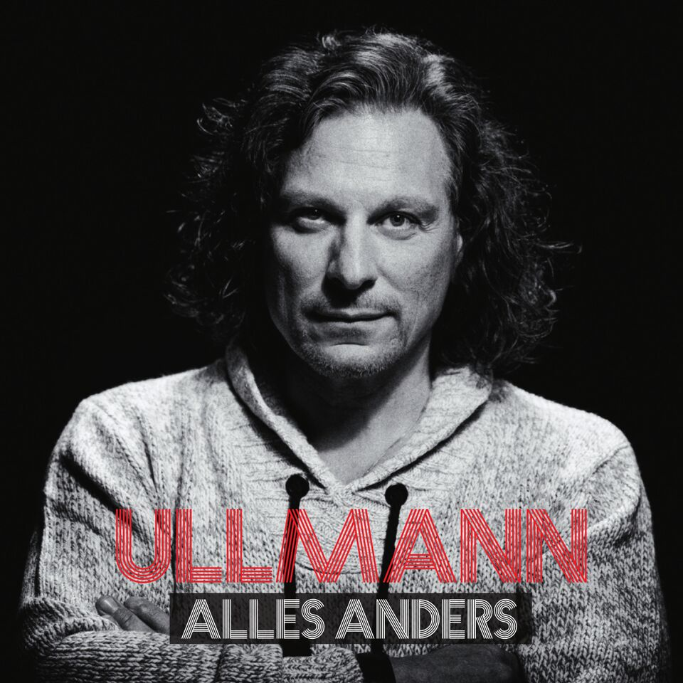 ULLMANNCoverALLES ANDERS